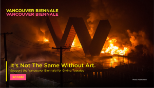 It's not the same without art. Support the V ancouver Biennale for Giving Tuesday